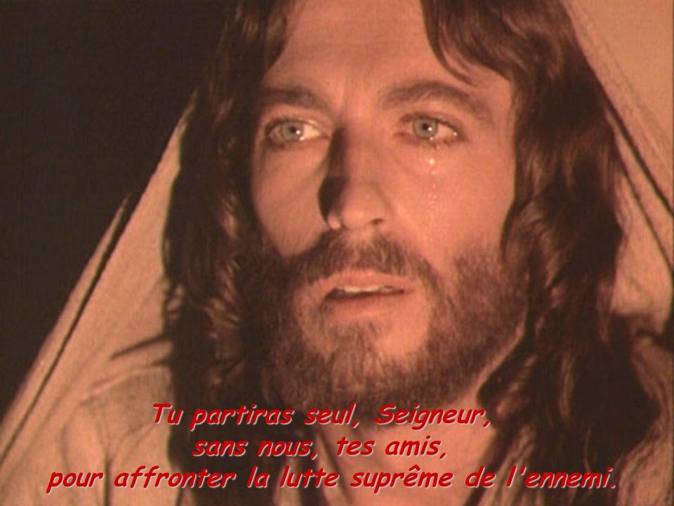 Tu partiras seul, Seigneur,