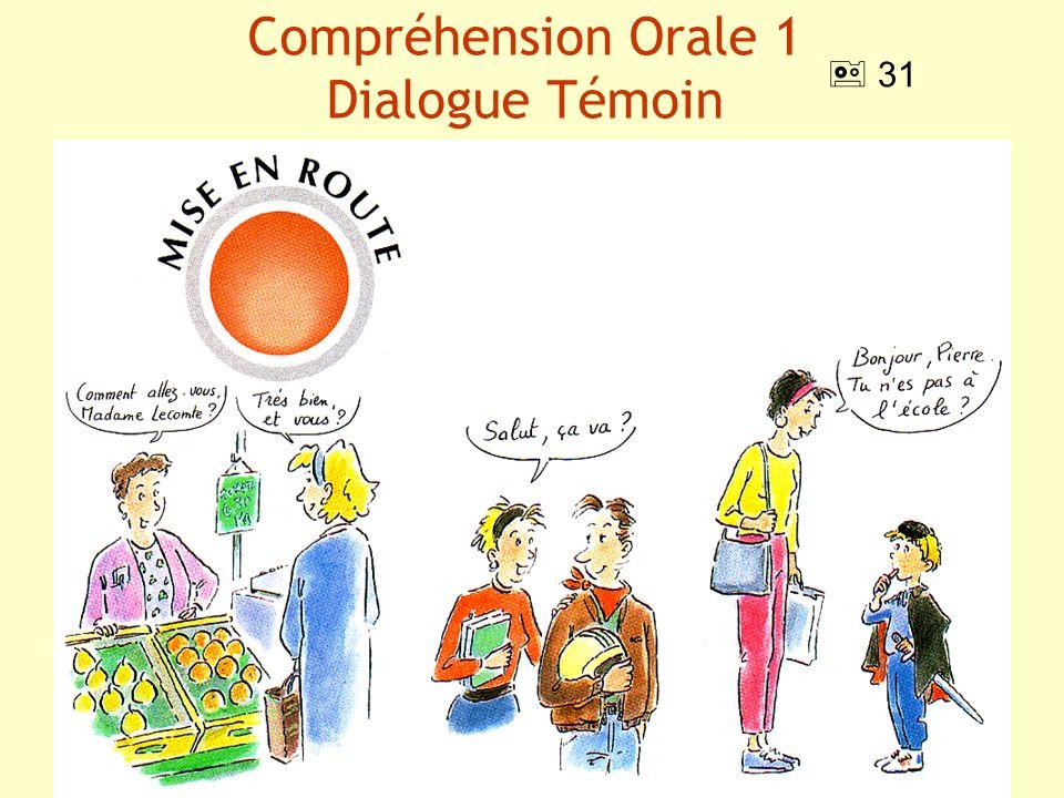 Compréhension Orale 1 Dialogue Témoin