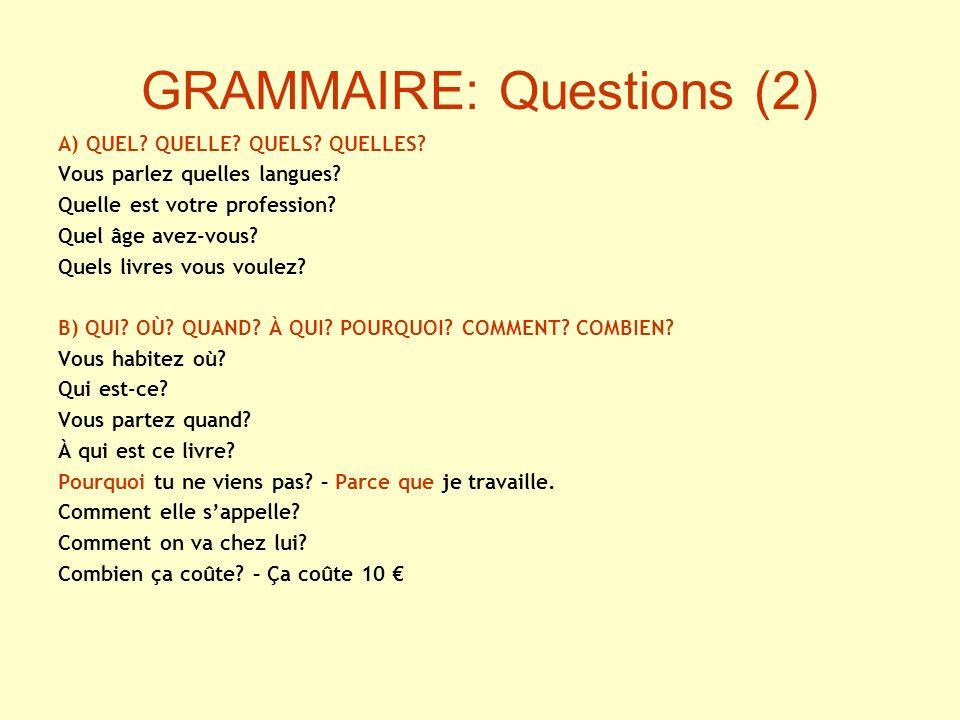 GRAMMAIRE: Questions (2)