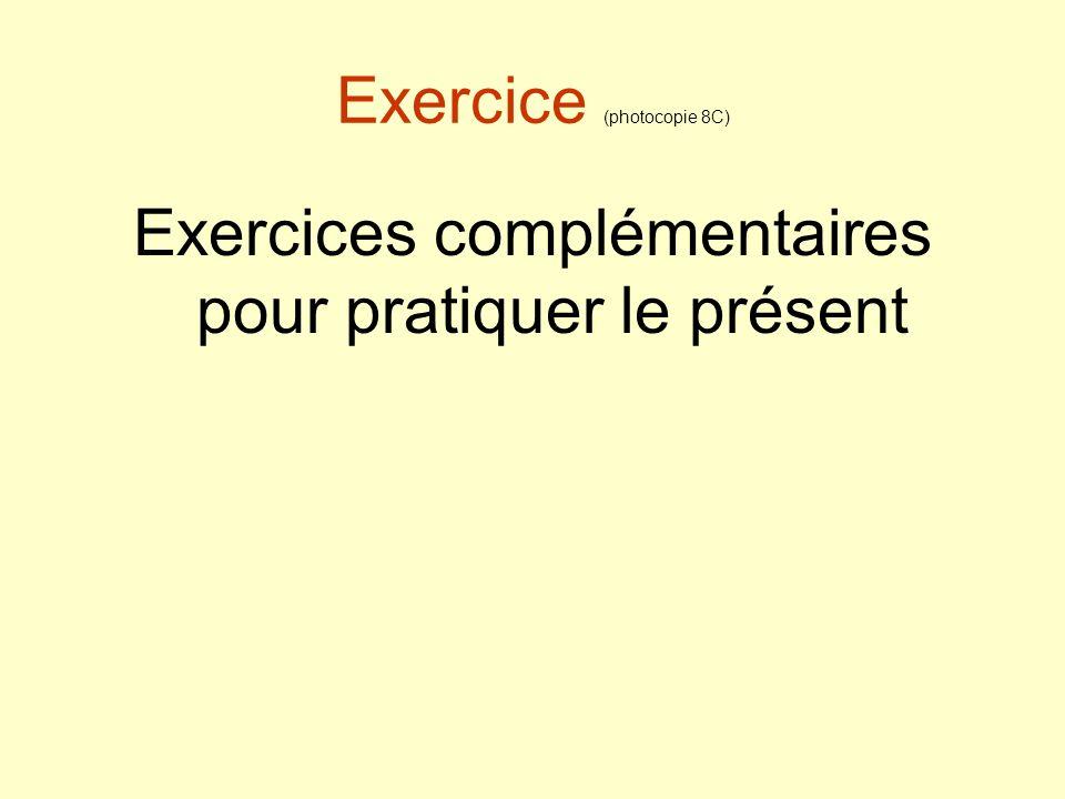 Exercice (photocopie 8C)