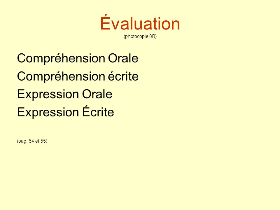 Évaluation (photocopie 8B)