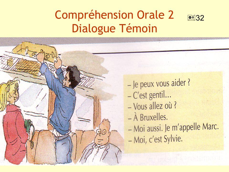 Compréhension Orale 2 Dialogue Témoin