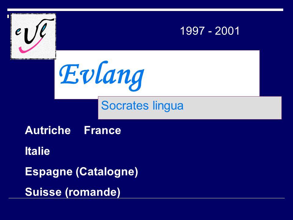 Evlang Socrates lingua 1997 - 2001 Autriche France Italie