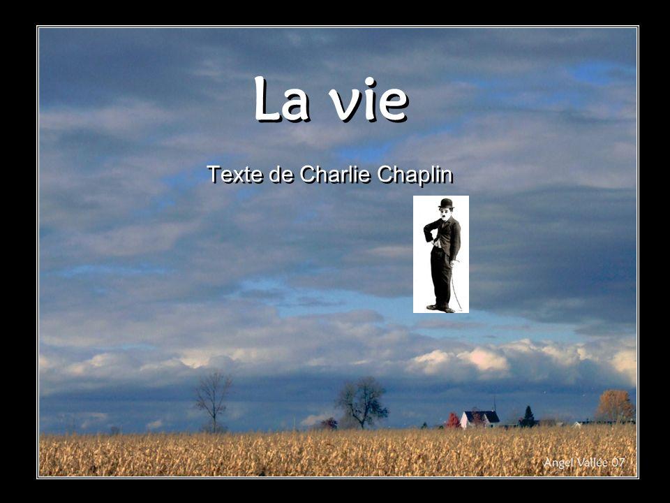 Texte de Charlie Chaplin