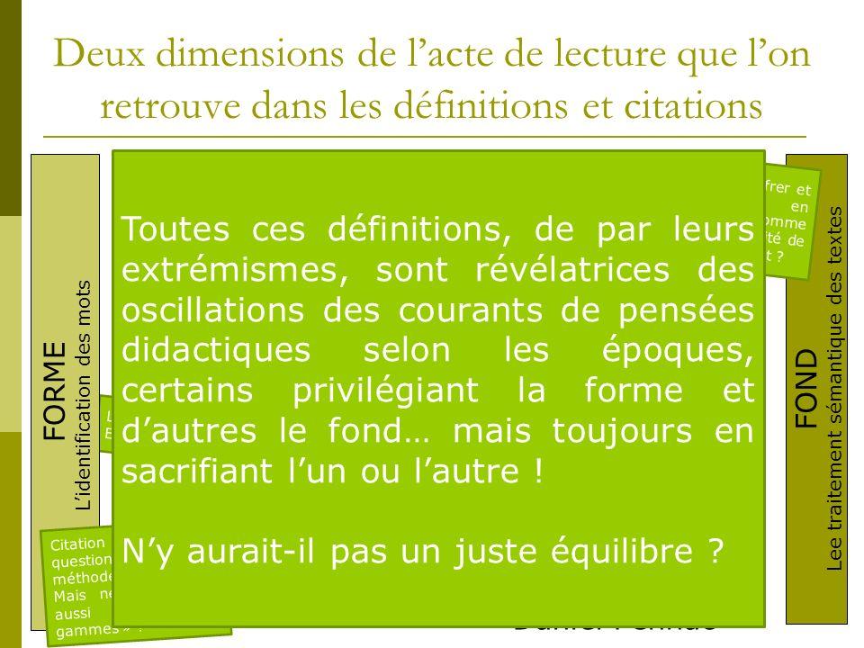 Deux dimensions de l'acte de lecture que l'on retrouve dans les définitions et citations