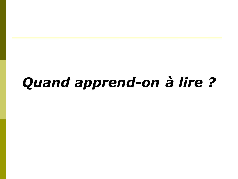 Quand apprend-on à lire
