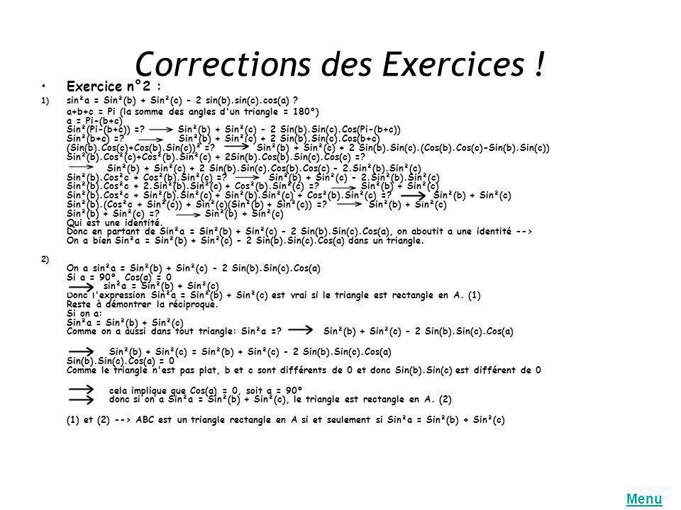 Corrections des Exercices !