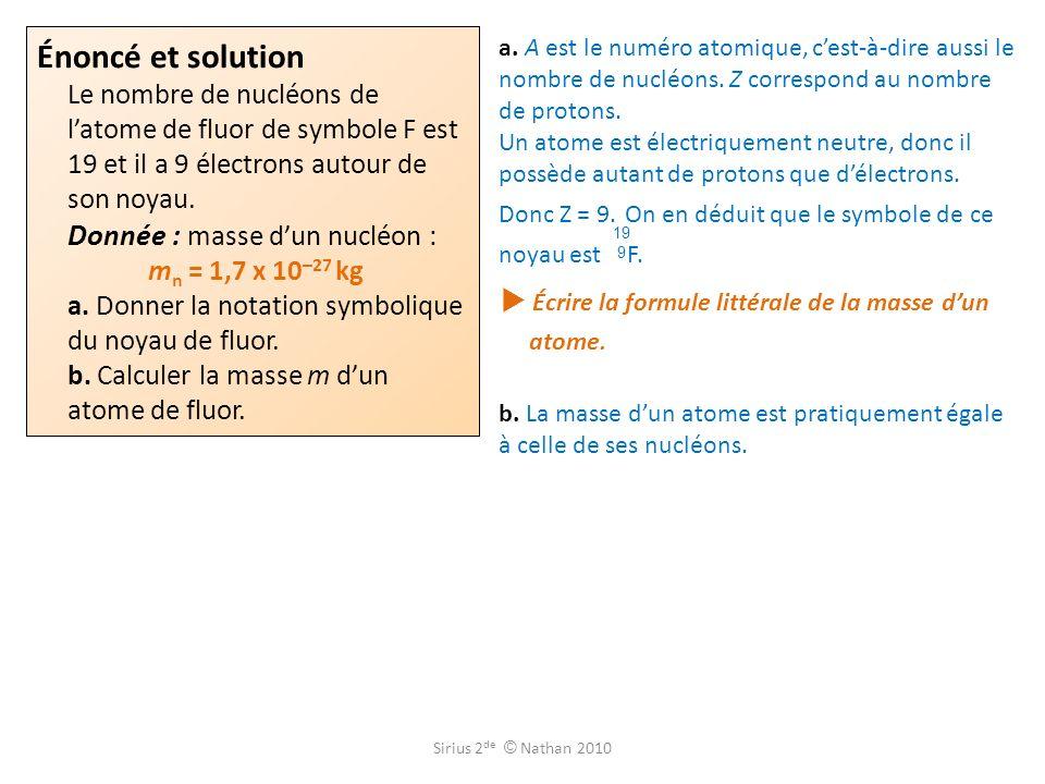  Écrire la formule littérale de la masse d'un atome.