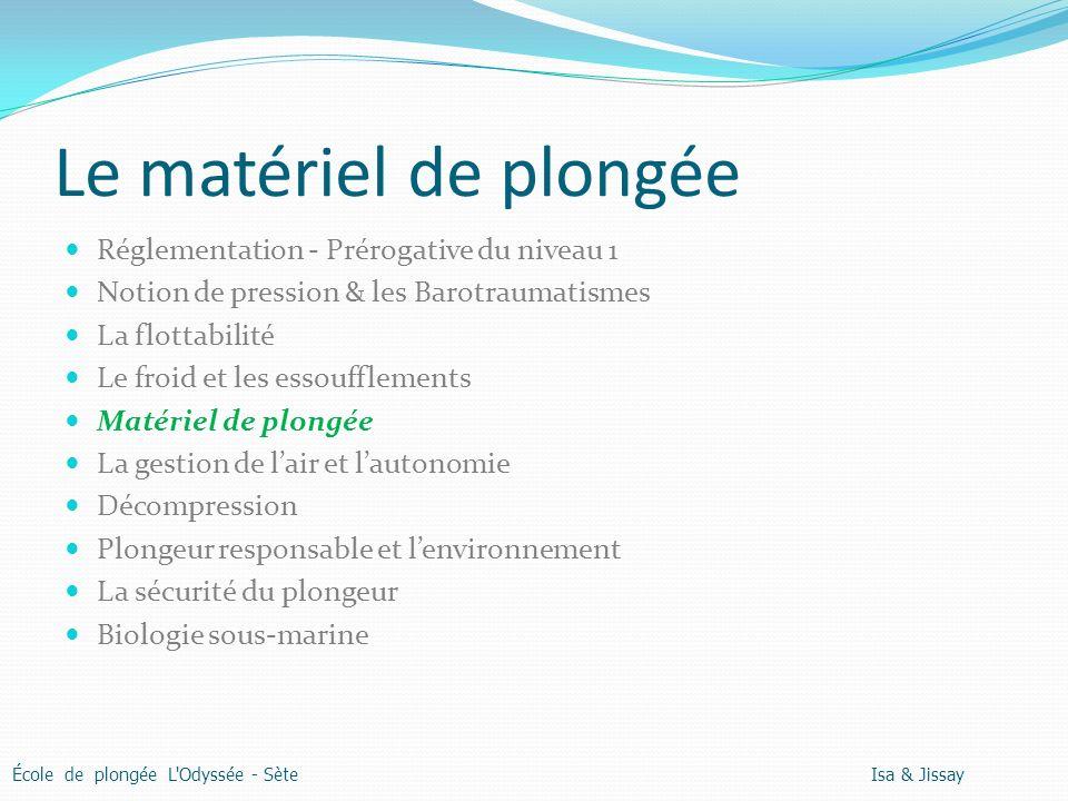 Le matériel de plongée Réglementation - Prérogative du niveau 1