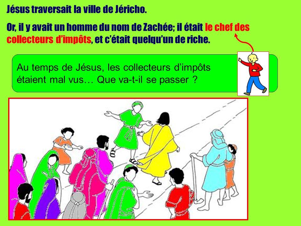 Jésus traversait la ville de Jéricho.
