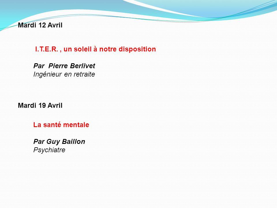 Mardi 12 Avril I.T.E.R. , un soleil à notre disposition. Par Pierre Berlivet. Ingénieur en retraite.