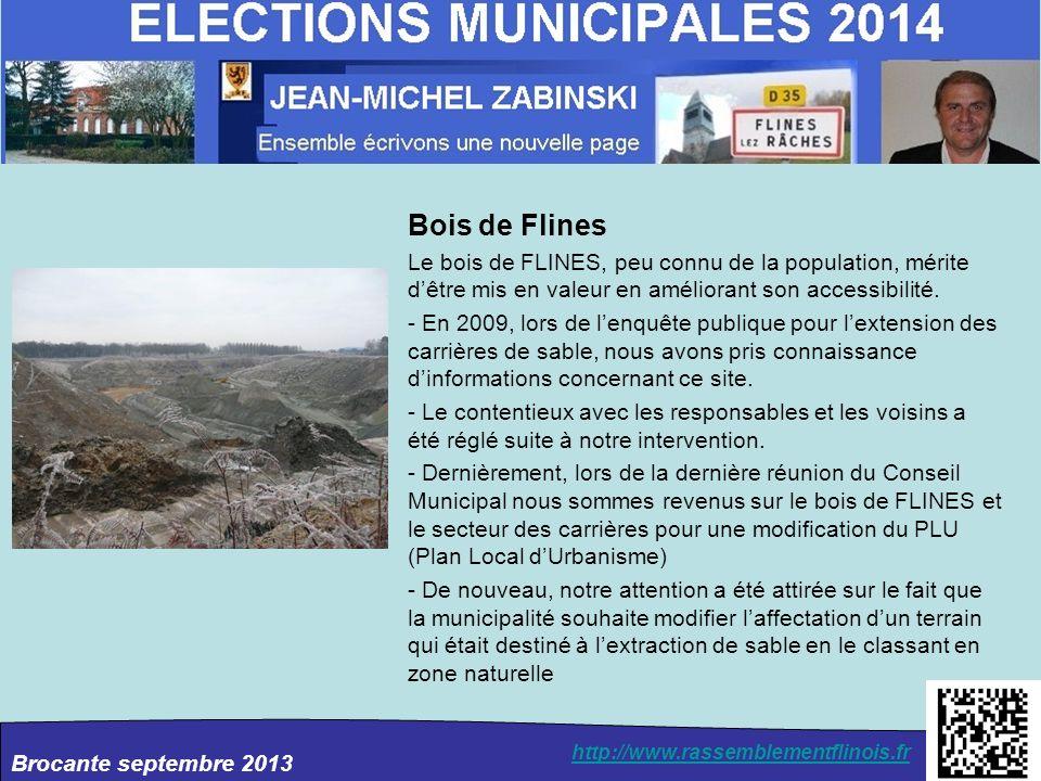 Bois de Flines Le bois de FLINES, peu connu de la population, mérite d'être mis en valeur en améliorant son accessibilité.