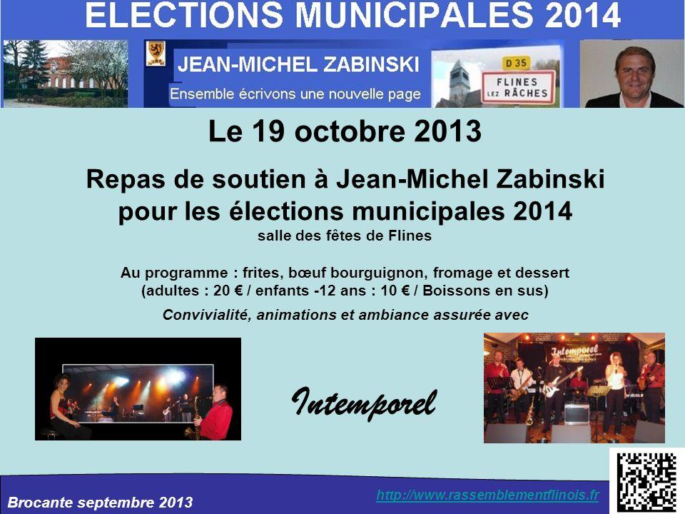 Le 19 octobre 2013 Repas de soutien à Jean-Michel Zabinski pour les élections municipales 2014. salle des fêtes de Flines.