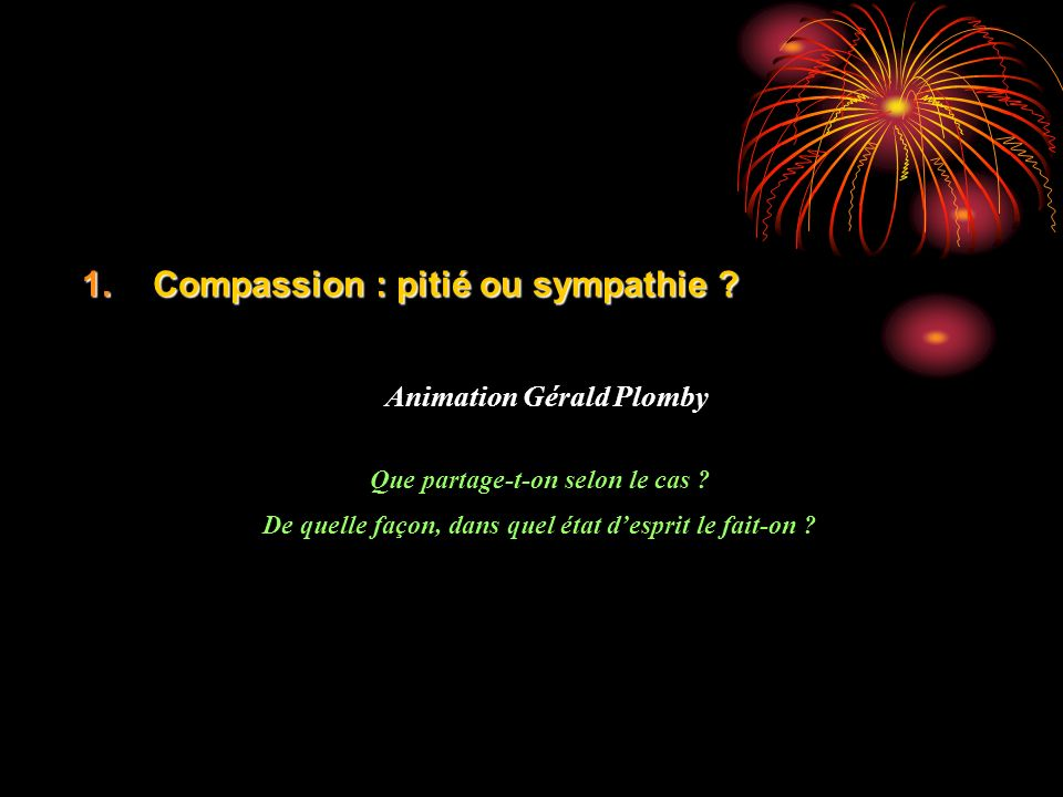 Compassion : pitié ou sympathie