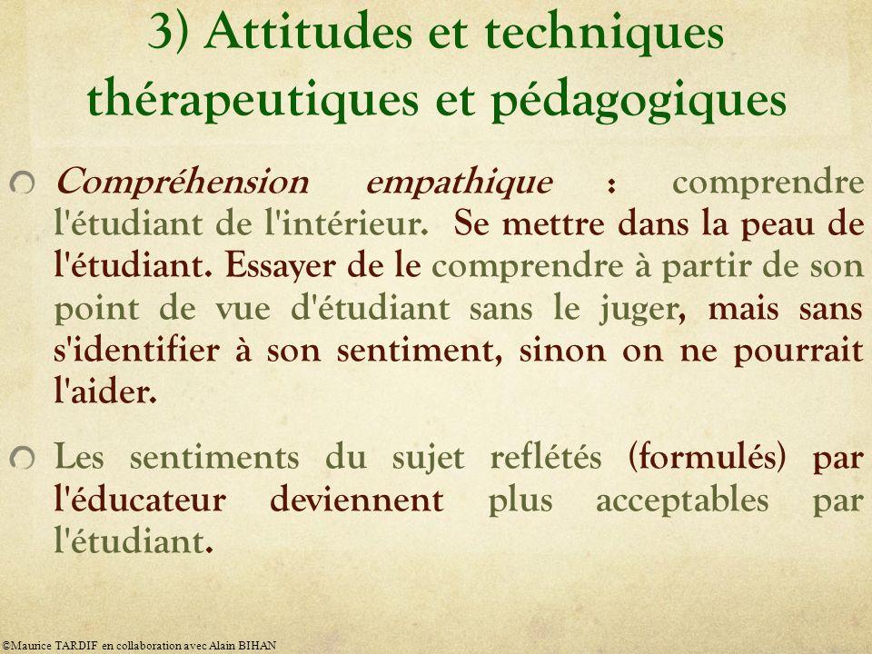 3) Attitudes et techniques thérapeutiques et pédagogiques