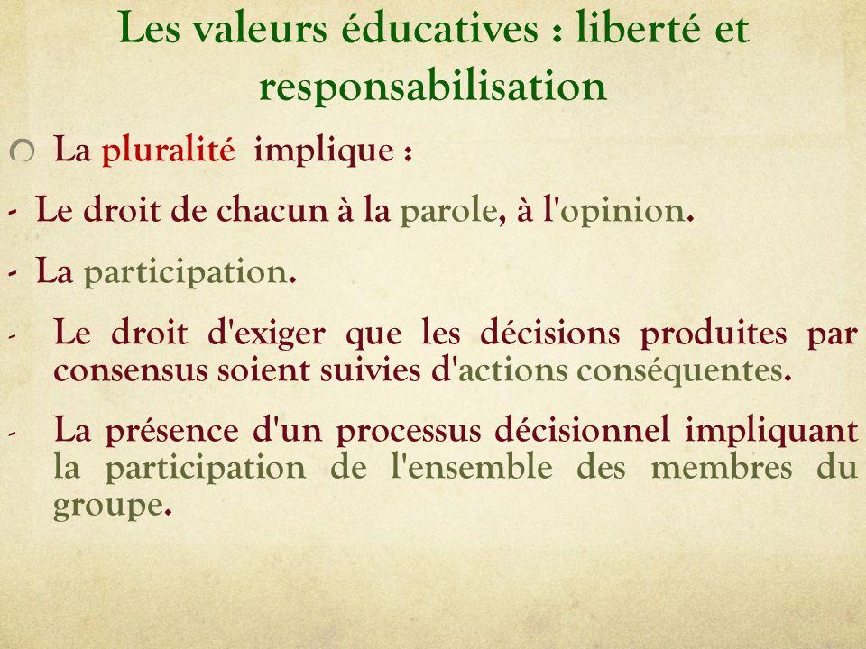 Les valeurs éducatives : liberté et responsabilisation