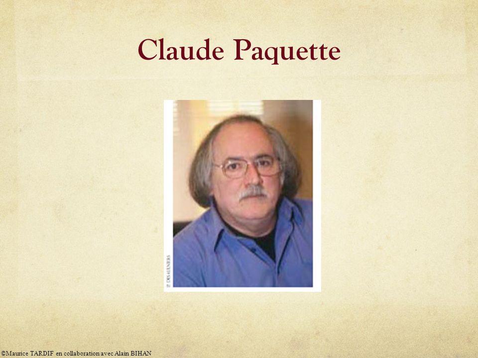 Claude Paquette ©Maurice TARDIF en collaboration avec Alain BIHAN