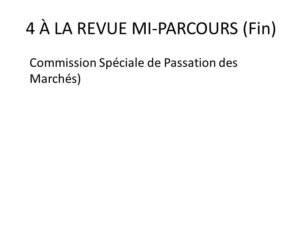 4 À LA REVUE MI-PARCOURS (Fin)