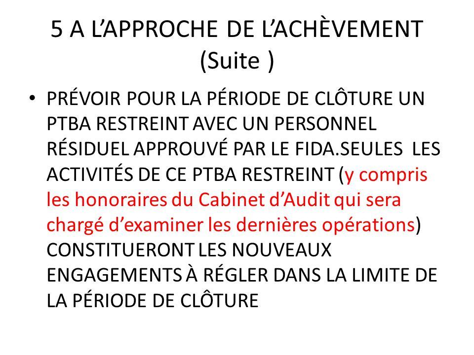 5 A L'APPROCHE DE L'ACHÈVEMENT (Suite )