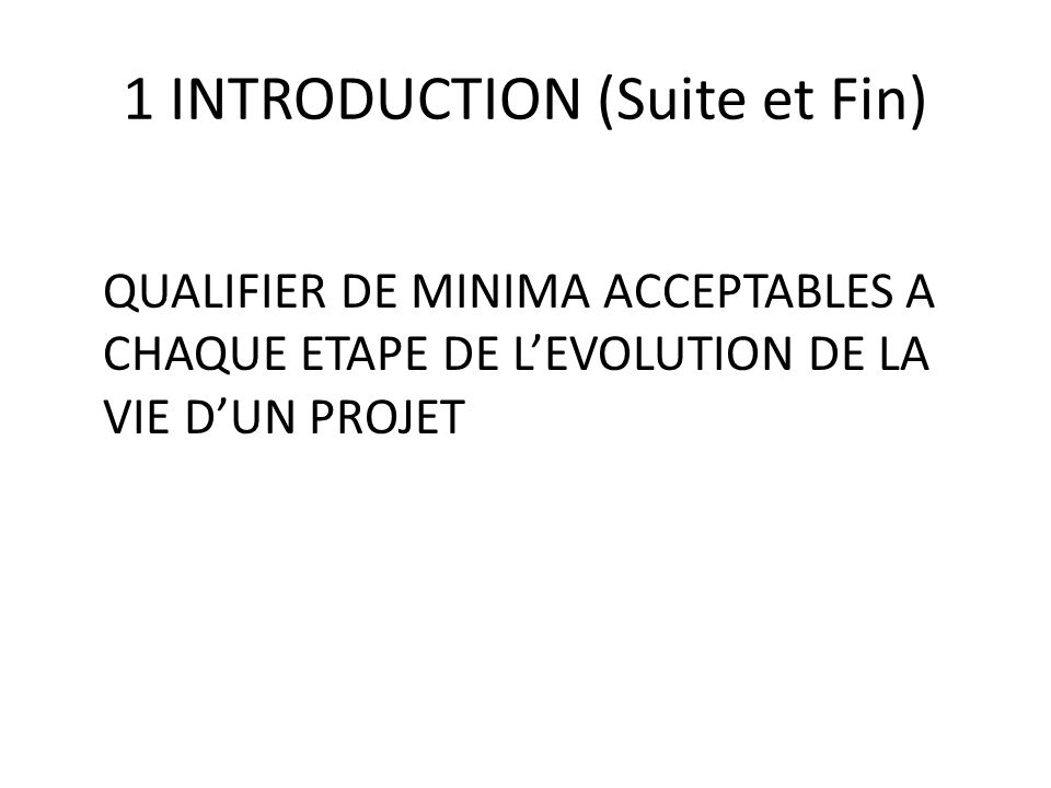 1 INTRODUCTION (Suite et Fin)