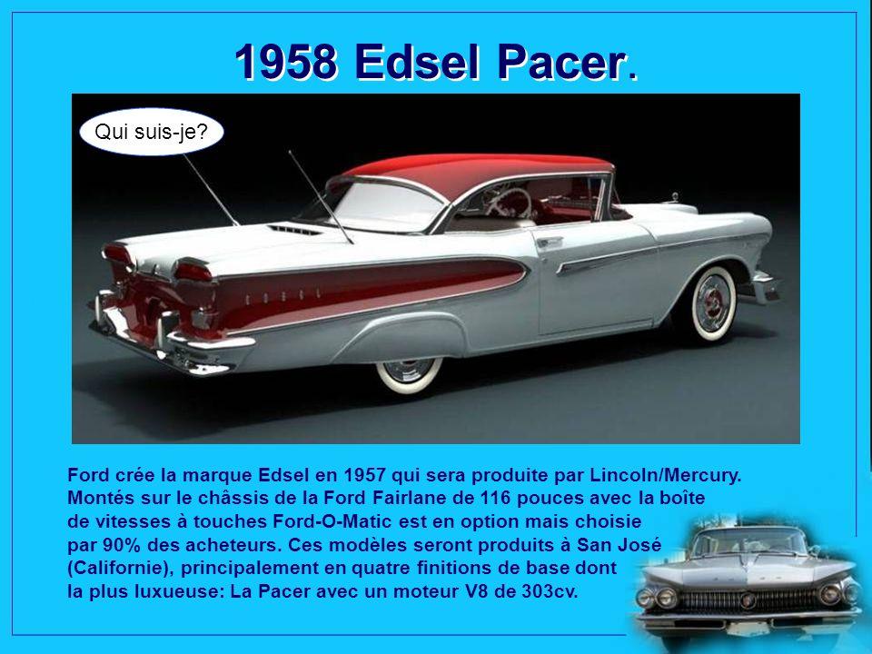 1958 Edsel Pacer. Qui suis-je