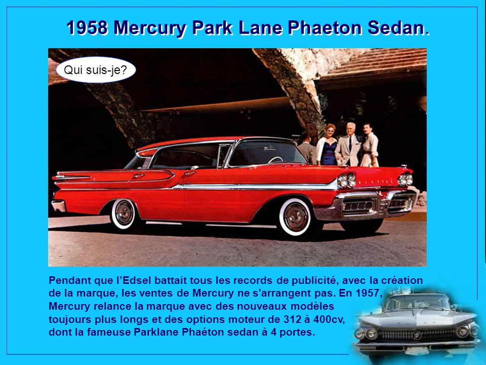 1958 Mercury Park Lane Phaeton Sedan.