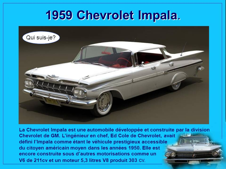 1959 Chevrolet Impala. Qui suis-je