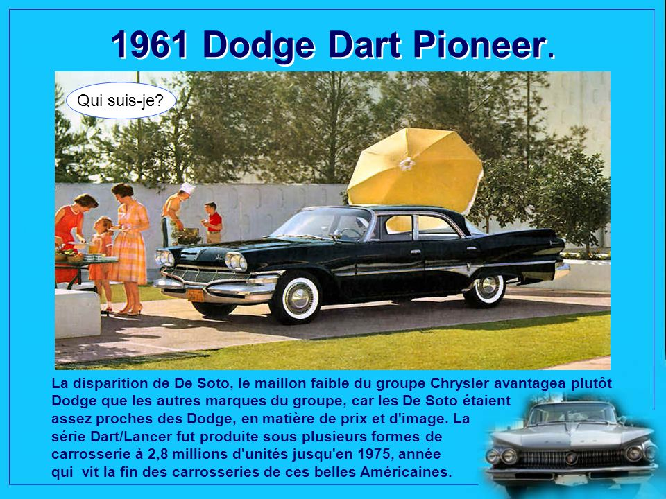 1961 Dodge Dart Pioneer. Qui suis-je