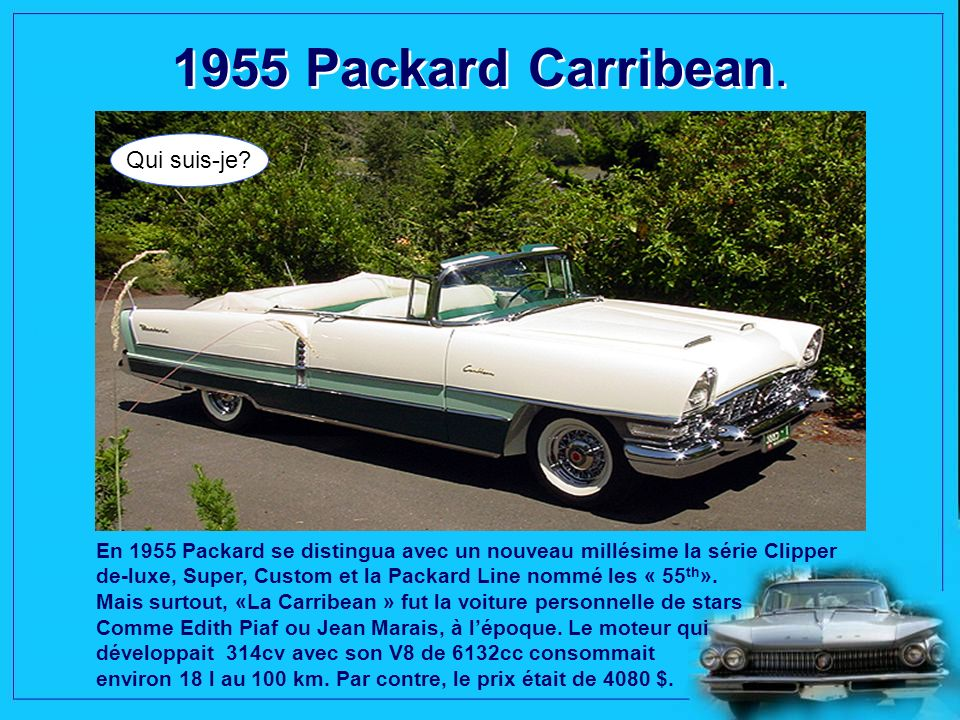 1955 Packard Carribean. Qui suis-je