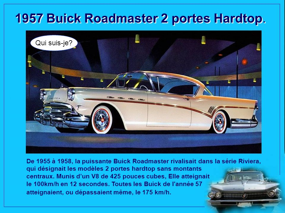1957 Buick Roadmaster 2 portes Hardtop.
