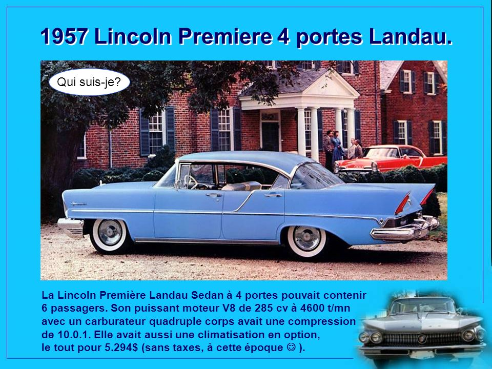 1957 Lincoln Premiere 4 portes Landau.