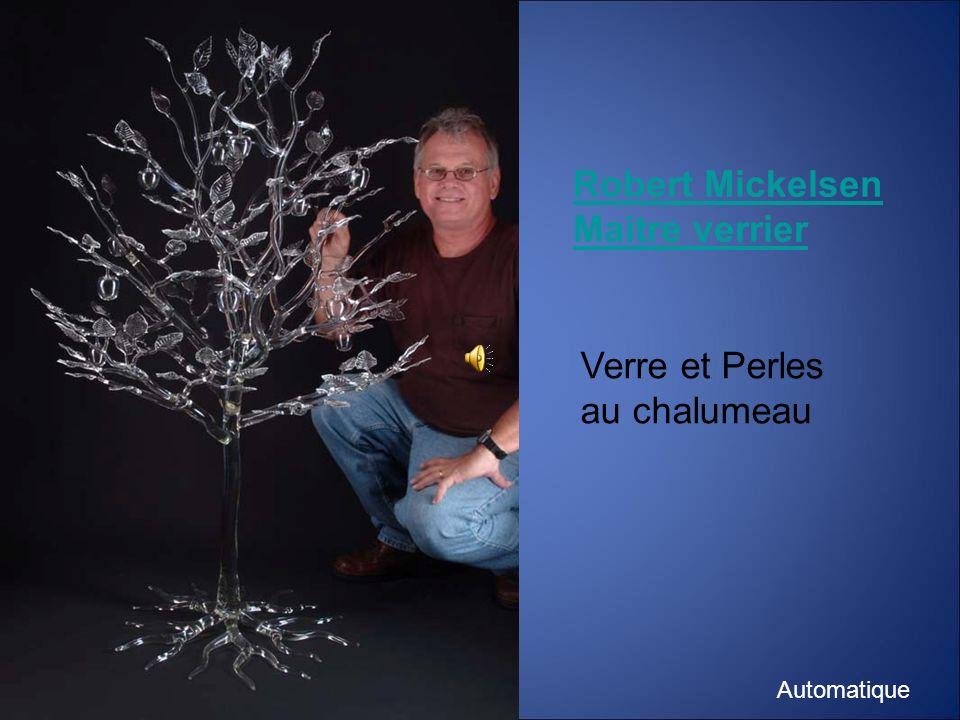 Robert Mickelsen Maitre verrier