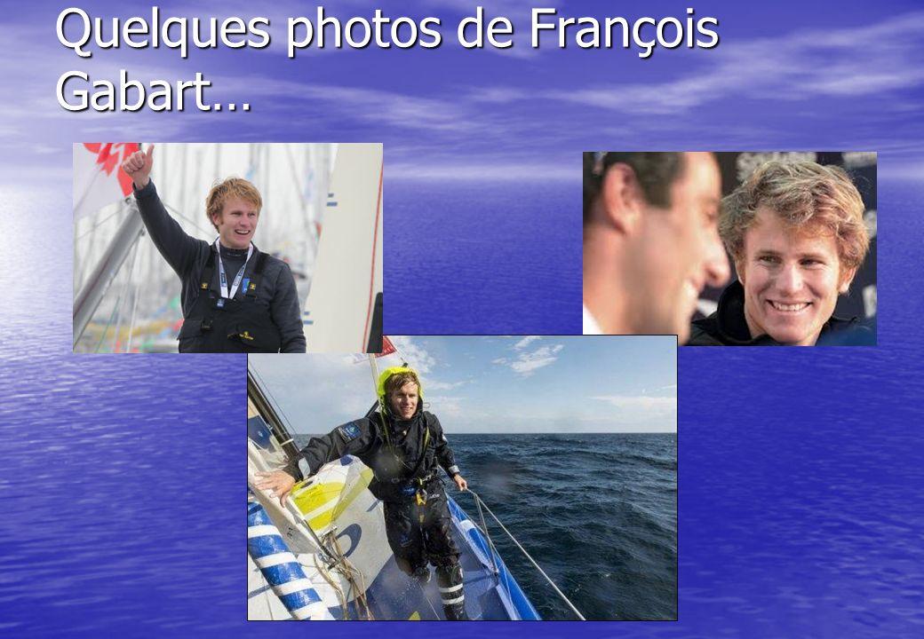Quelques photos de François Gabart…