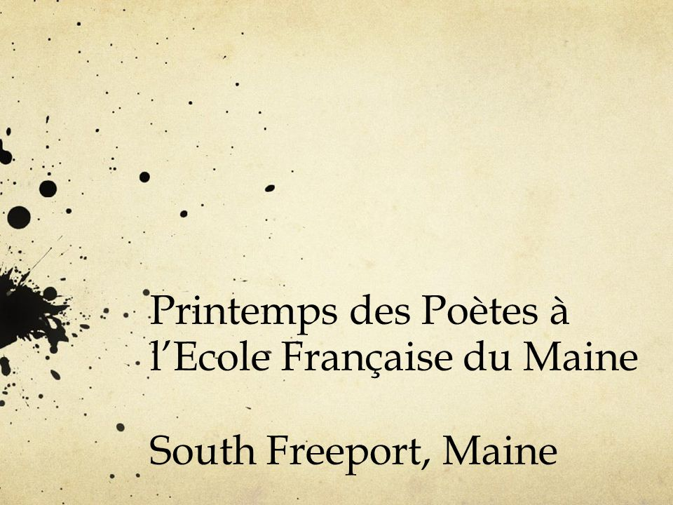 Printemps des Poètes à l'Ecole Française du Maine South Freeport, Maine