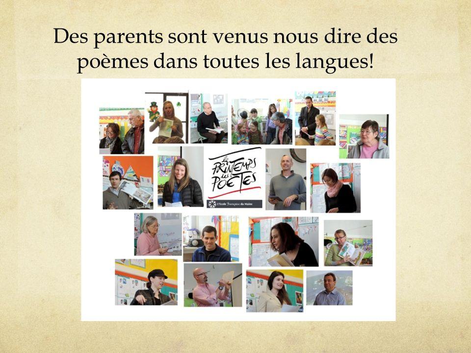 Des parents sont venus nous dire des poèmes dans toutes les langues!