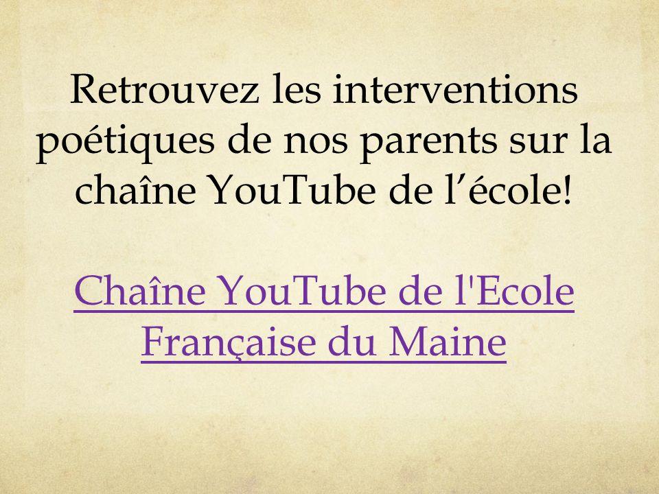 Retrouvez les interventions poétiques de nos parents sur la chaîne YouTube de l'école.