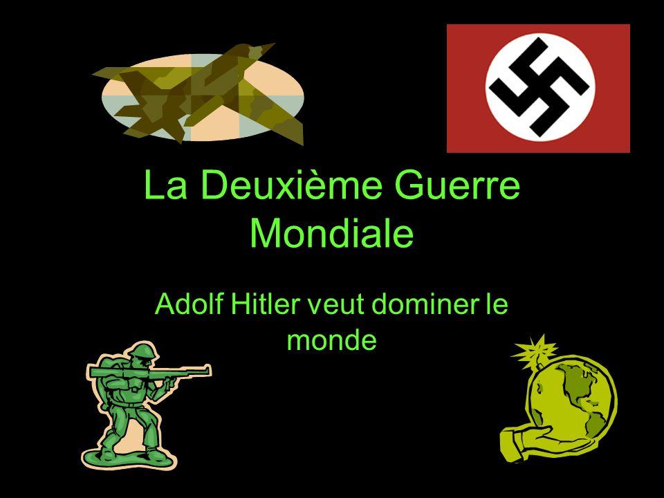 La Deuxième Guerre Mondiale