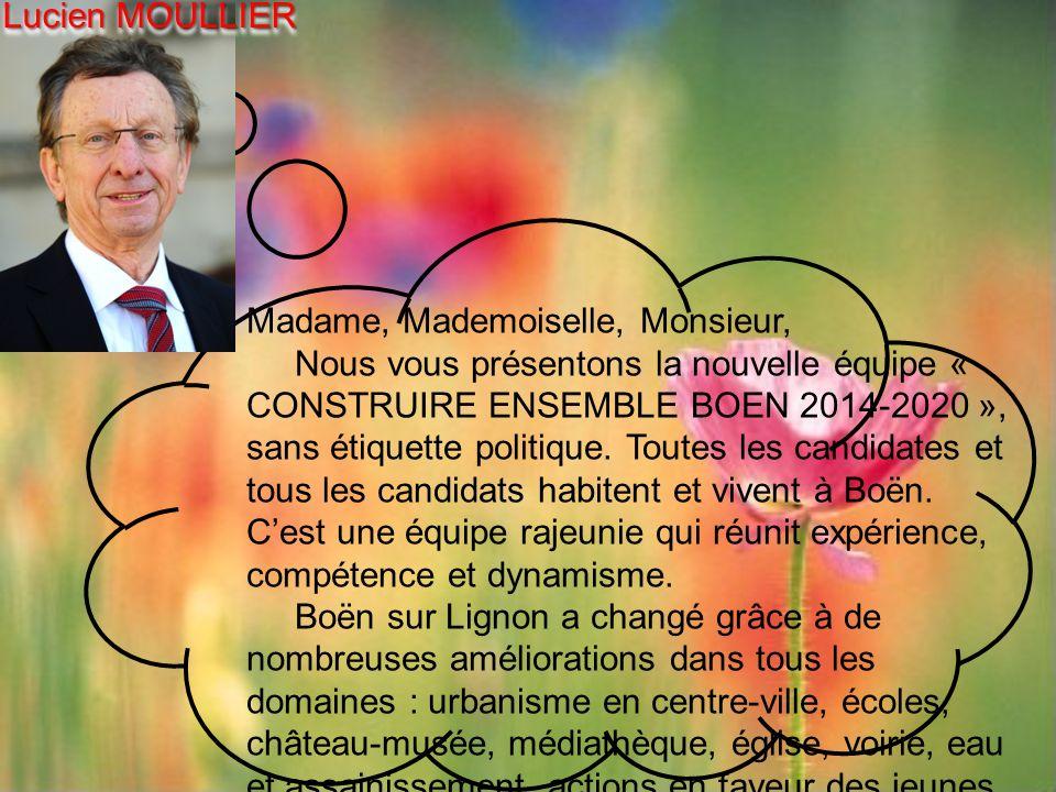 Lucien MOULLIER Madame, Mademoiselle, Monsieur,