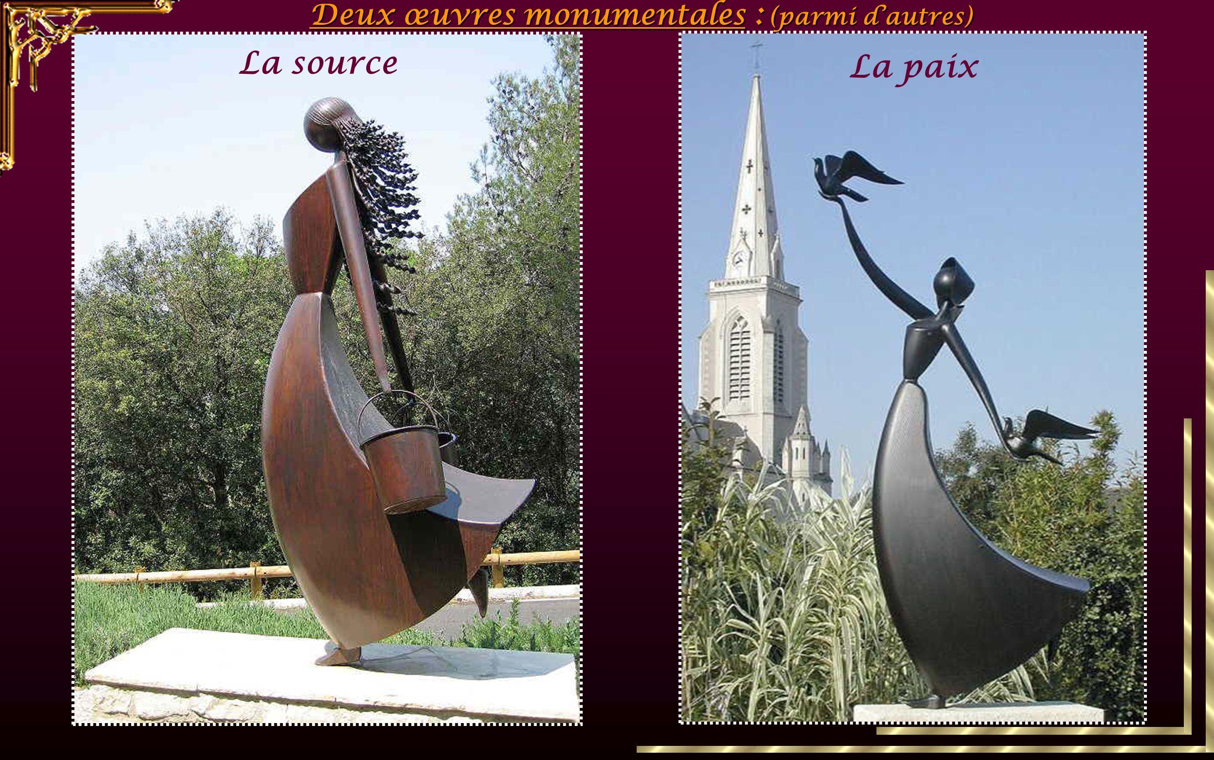 Deux œuvres monumentales : (parmi d'autres)
