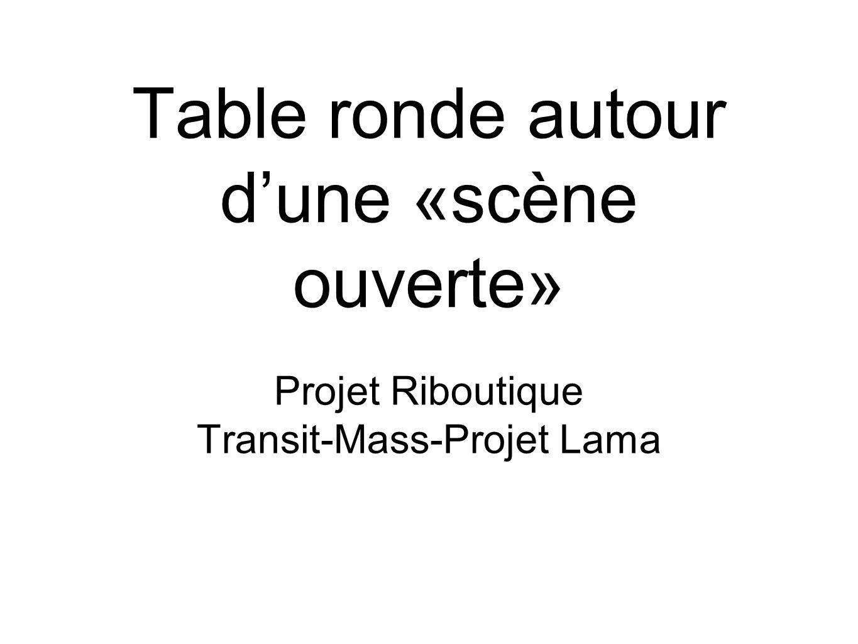 Table ronde autour d'une «scène ouverte»