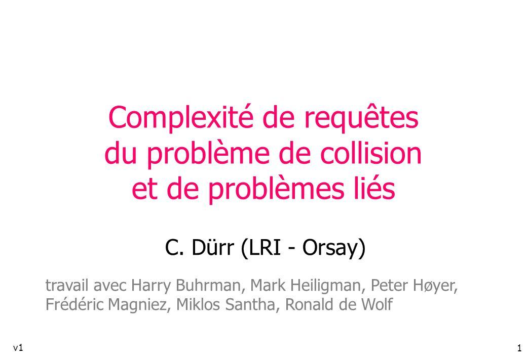 Complexité de requêtes du problème de collision et de problèmes liés