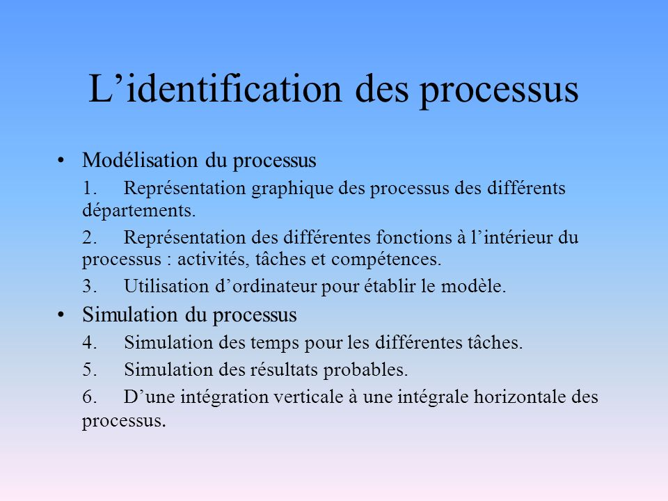 L'identification des processus