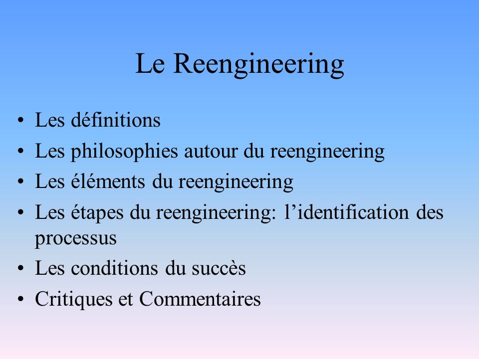 Le Reengineering Les définitions