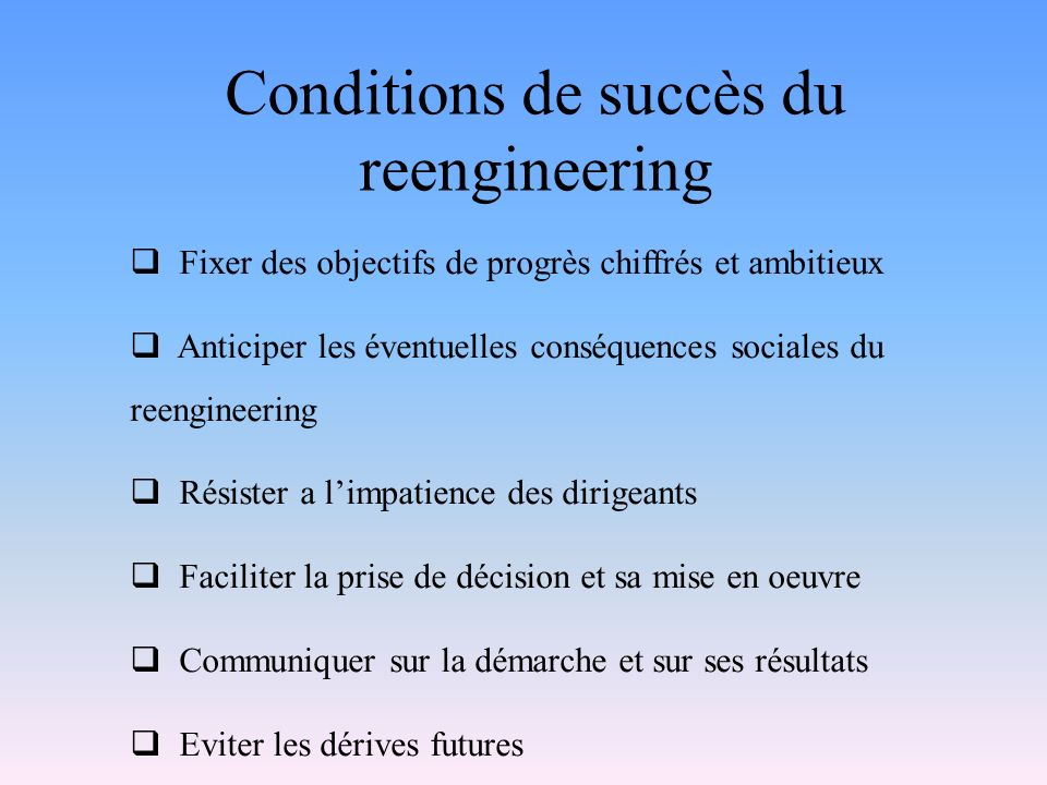 Conditions de succès du reengineering