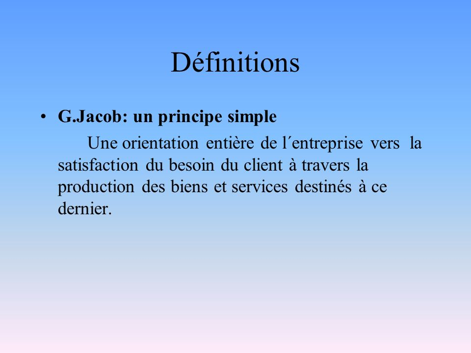 Définitions G.Jacob: un principe simple