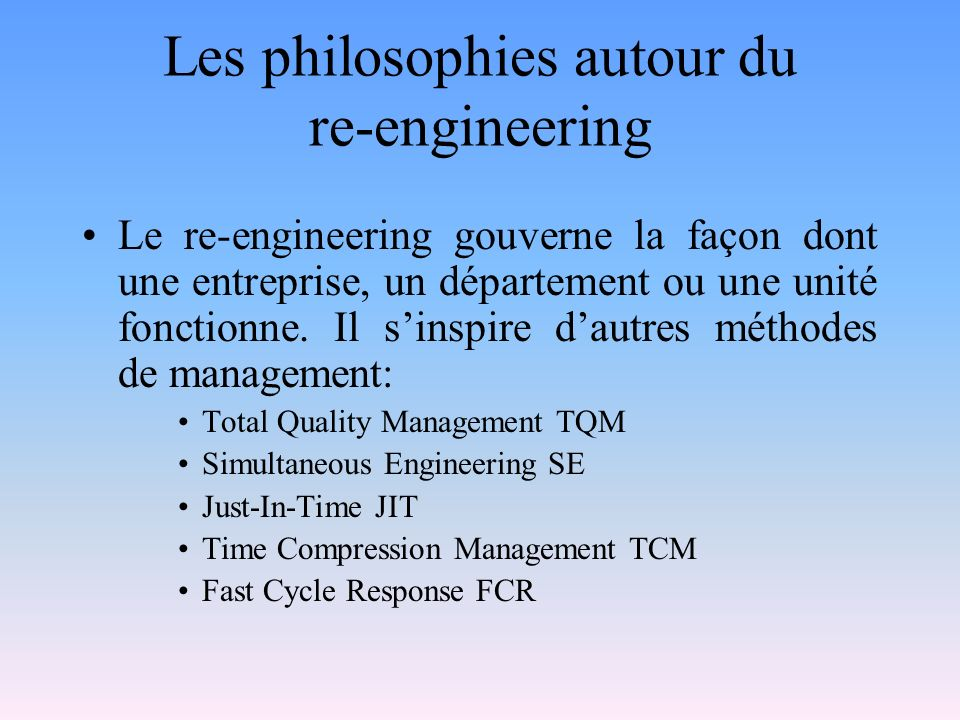 Les philosophies autour du re-engineering