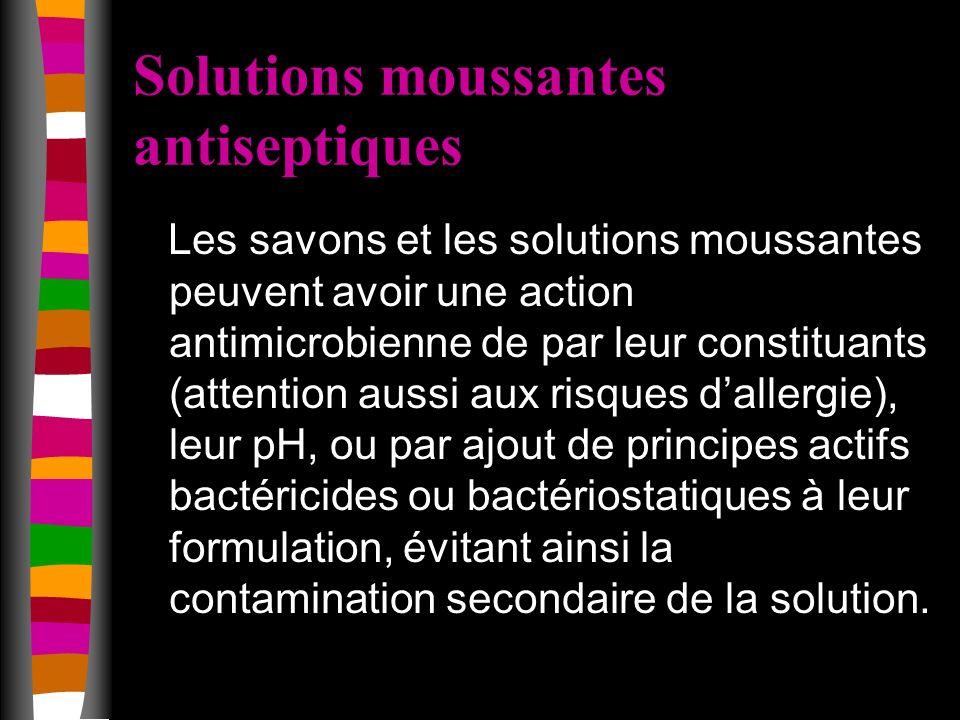 Solutions moussantes antiseptiques