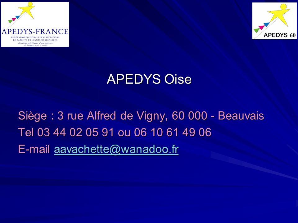 APEDYS Oise Siège : 3 rue Alfred de Vigny, 60 000 - Beauvais