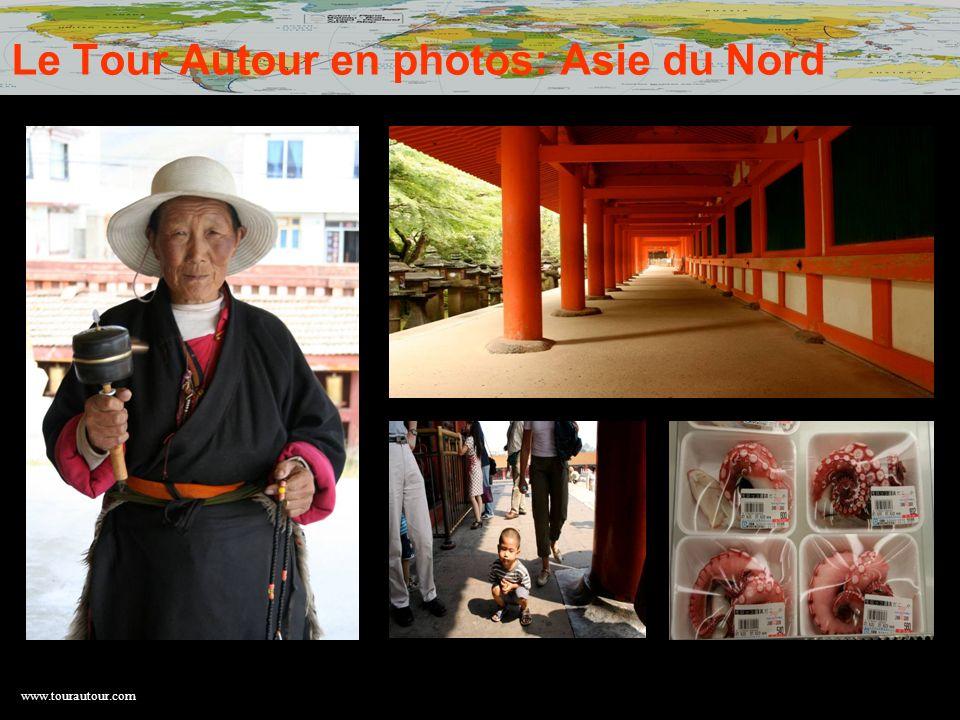 Le Tour Autour en photos: Asie du Nord
