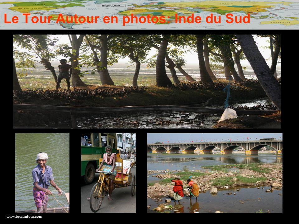 Le Tour Autour en photos: Inde du Sud